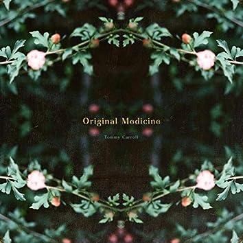 Original Medicine