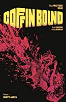 Coffin Bound 1: Happy Ashes