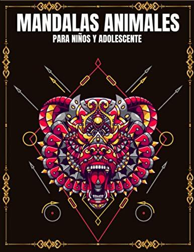 Mandalas Animales Para Niños y Adolescente: 65 hermosos mandalas para colorear, relajar y aliviar el estrés Libro para colorear de alta calidad para apagar y promover la creatividad