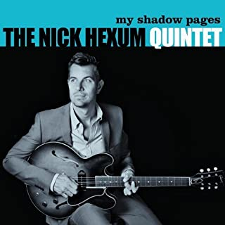 My Shadow Pages by Nick Quintet Hexum (2013-05-04)