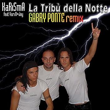 La tribù della notte (feat. Yury n' Joy) [Gabry ponte Remix]