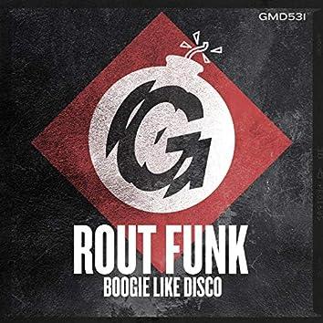 Boogie Like Disco