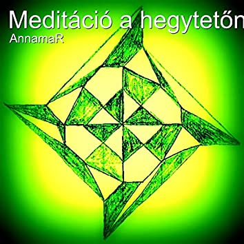 Meditáció A Hegytetőn