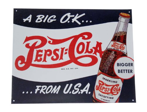 Pepsi Cola A Big OK From U.S.A. Bigger Better Retro Novelty Metal Soda Pop Tin Sign