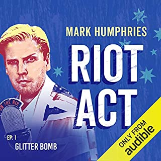 Ep. 1: Glitter Bomb (Riot Act) cover art