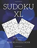 "BIG HARD SUDOKU SENIORS PUZZLE BOOK: XL 8.5' x 11"" inch Large Print Puzzles for Adults and Seniors ,One Puzzle per Page gives you  room to work on.Brain Teasers and Logic Puzzles"