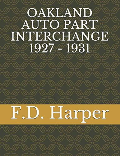OAKLAND AUTO PART INTERCHANGE 1927 - 1931