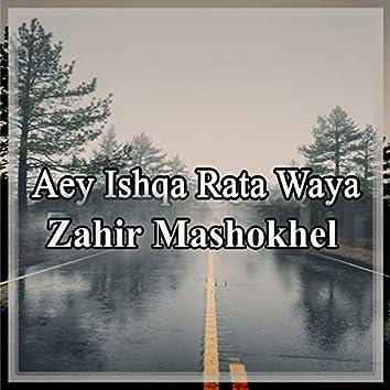 Aey Ishqa Rata Waya, Vol. 1