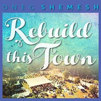 Rebuild This Town