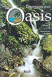 Entretiens avec Oasis, tome 1