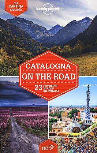 Catalogna on the road. Con Carta geografica ripiegata
