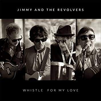 Whistle for My Love