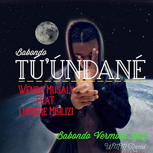Wendo Musaly feat. Lumière Mbilizi
