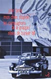 Romans - Volume 3, Mon chien stupide ; Les compagnons de la grappe ; Rêves de Bunker Hill