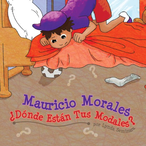 Mauricio Morales, ¿Dónde Están Tus Modales? [Where Are Your Manners?] (Spanish Edition) audiobook cover art