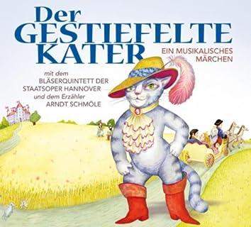 Der Gestiefelte Kater - Ein Musikalisches Märchen
