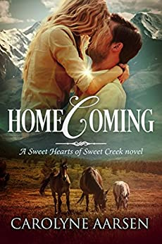 Homecoming (Sweet Hearts of Sweet Creek Book 1) by [Carolyne Aarsen]