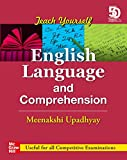 Teach Yourself English Language & Comprehension: Useful for all competitive examinations