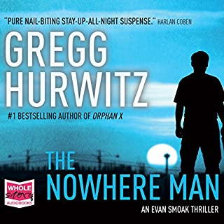 The Nowhere Man     Orphan X, Book 2              By:                                                                                                                                 Gregg Hurwitz                               Narrated by:                                                                                                                                 Scott Brick                      Length: 12 hrs and 11 mins     1,211 ratings     Overall 4.5