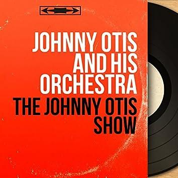 The Johnny Otis Show (Mono Version)