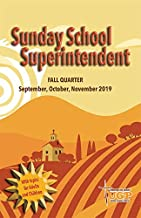 Union Gospel Press Sunday School Superintendent Fall (Sept-Nov) 2019 Paperback Book