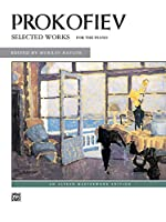Prokofiev Selected Works For the Piano (Alfred Masterwork Edition)
