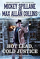 Hot Lead, Cold Justice (A Caleb York Western)
