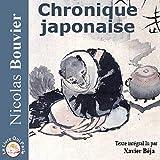 Chronique japonaise - Format Téléchargement Audio - 19,95 €