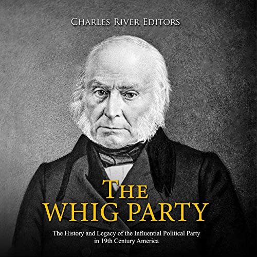 The Whig Party  By  cover art