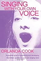 Singing With Your Own Voice (Theatre Arts)
