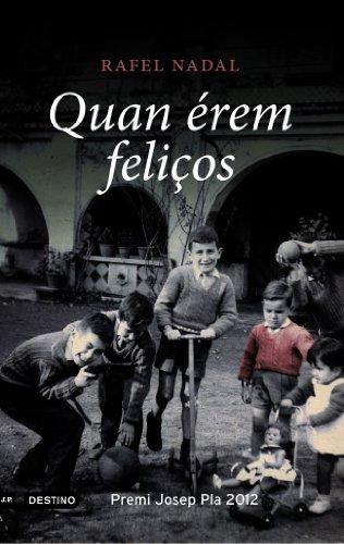 Quan érem feliços (L'ANCORA Book 224) (Catalan Edition)