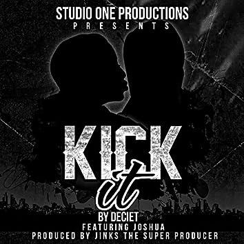 Kick It (feat. Joshua)
