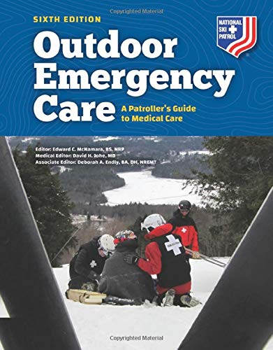 Compare Textbook Prices for Outdoor Emergency Care: A Patroller's Guide to Medical Care: A Patroller's Guide to Medical Care 6 Edition ISBN 9781284205251 by McNamara, Edward C.,Johe, David H., M.D.,Endly, Deborah A.