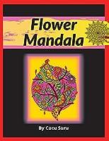 Flower Mandala: For Adults