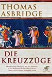 Die Kreuzzüge - Thomas Asbridge