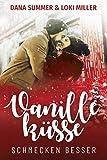 Vanilleküsse schmecken besser (Süße Küsse zur Weihnachtszeit 2)