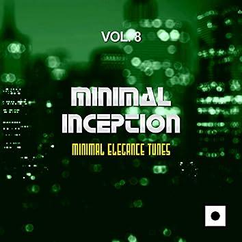 Minimal Inception, Vol. 8 (Minimal Elegance Tunes)