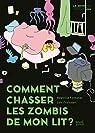 Comment chasser les zombis de mon lit ? par Fontanel