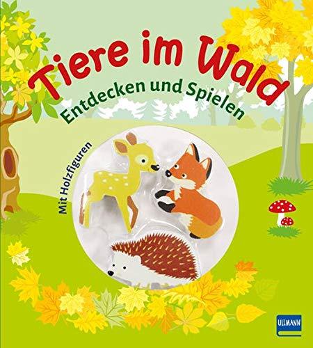 Tiere im Wald (Pappbilderbuch + 3 Holzfiguren): Entdecken und Spielen mit drei Holzfiguren
