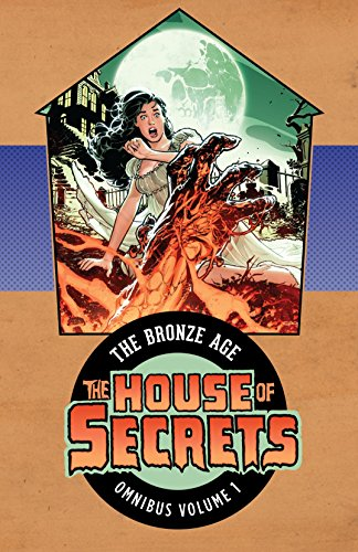 House of Secrets: The Bronze Age Omnibus Vol. 1: The Bronze Age Omnibus Volume 1