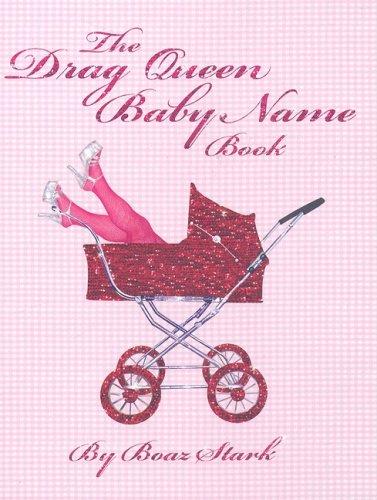 Drag Queen Baby Name Book