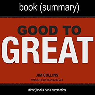 Summary of Good to Great by Jim Collins: Why Some Companies Make the Leap...and Others Don't audiobook cover art