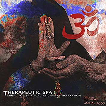 Therapeutic Spa (Music For Spiritual Alignment Relaxation)