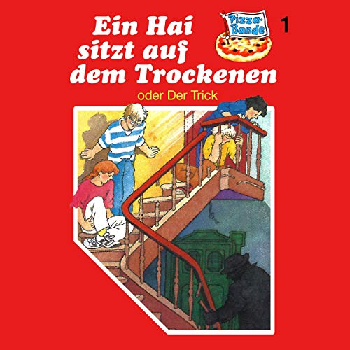 Ein Hai sitzt auf dem Trockenen - oder: Der Trick     Pizzabande 1              By:                                                                                                                                 Tina Caspari                               Narrated by:                                                                                                                                 Ricci Hohlt,                                                                                        Frank Voggenreiter,                                                                                        Anja Frohwitter,                   and others                 Length: 42 mins     Not rated yet     Overall 0.0