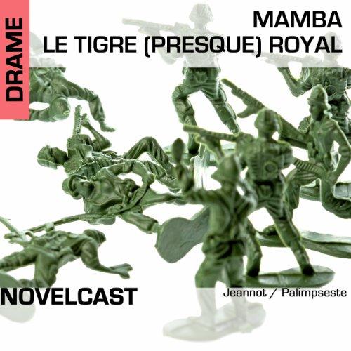 Couverture de Mamba, le tigre (presque) royal