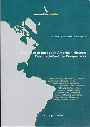 The place of Europe in american history: twentieth-century perspectives (Nova americana)