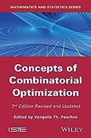 Concepts of Combinatorial Optimization (Mathematics and Statistics)