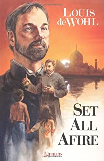 Set All Afire: A Novel of St. Francis Xavier