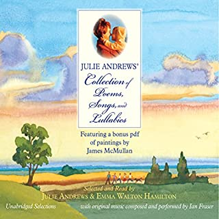Julie Andrews' Collection of Poems, Songs, and Lullabies audiobook cover art