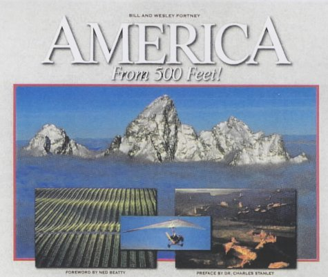 America from 500 Feet! by Bill Fortney (2001-10-25)